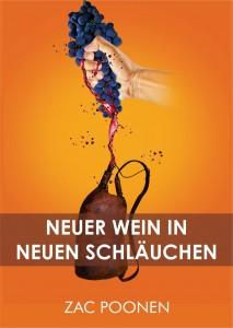 Neuer Wein in neuen Schläuchen lesen/downloaden.